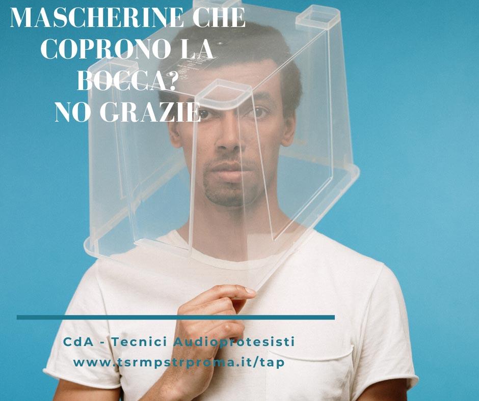 Covid19 e impatto acustico dei dpi: perché sarebbe importante avere tutti mascherine trasparenti