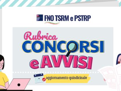 Parte la nuova rubrica della FNO TSRM PSTRP su avvisi e concorsi pubblici