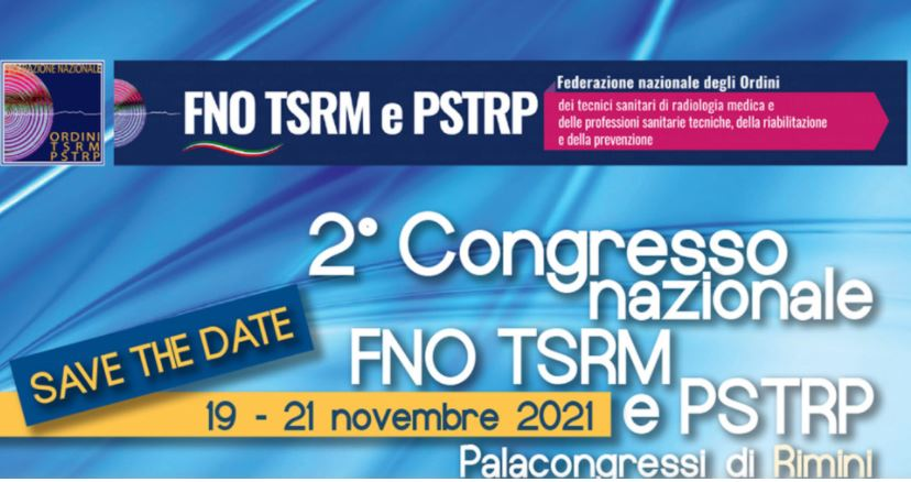 """""""L'esperienza pandemica per riformare il sistema salute"""". A Rimini dal 19 al 21 novembre il 2° Congresso della FNO TSRM PSTRP"""